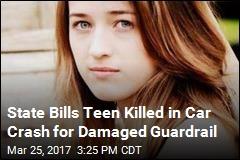 Teen Killed in Car Crash Gets Bill for Damaged Guardrail