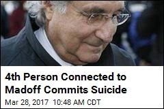 4th Person Connected to Madoff Commits Suicide