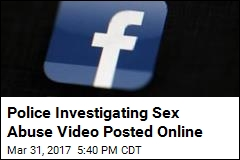 Police Investigating Sex Abuse Video Posted Online