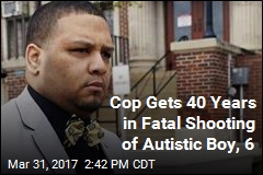 Cop Gets 40 Years in Fatal Shooting of Autistic Boy, 6