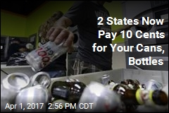 2 States Now Pay 10 Cents for Your Cans, Bottles