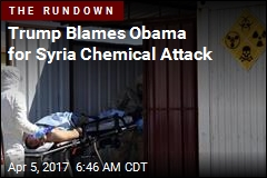 Trump Blames Obama for Syria Chemical Attack