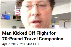 Man Kicked Off Flight for 70-Pound Travel Companion