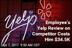 Employee's Yelp Review on Competitor Costs Him $34.5K