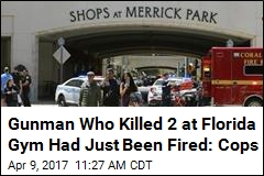 Gunman in Florida Shooting Had Just Been Fired: Police