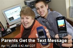 Parents Get the Text Message