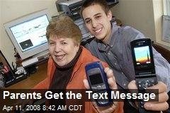Parents Get the Text Message
