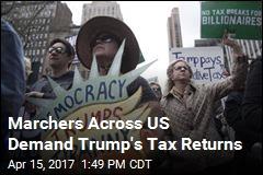 Tax Day Marchers Demand Trump Release Tax Returns