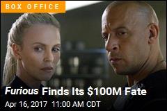 Furious Finds Its $100M Fate
