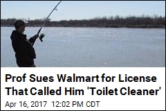 Prof Sues Walmart for License That Called Him 'Toilet Cleaner'