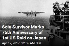 Last Survivor of Doolittle's Tokyo Raiders Marks 75th Anniversary
