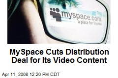 MySpace Cuts Distribution Deal for Its Video Content