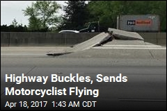Highway Buckles, Sends Motorcyclist Flying