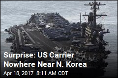 Surprise: US Carrier Nowhere Near N. Korea
