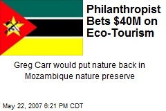 Philanthropist Bets $40M on Eco-Tourism