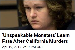 'Unspeakable Monsters' Learn Fate After Caifornia Murders