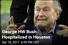 George HW Bush Hospitalized in Houston