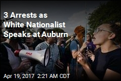 3 Arrested as Richard Spencer Speaks at Auburn