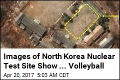 Images of North Korea Nuclear Test Site Show ... Volleyball