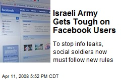 Israeli Army Gets Tough on Facebook Users