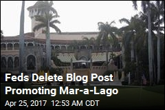 Feds Delete Blog Post Promoting Mar-a-Lago