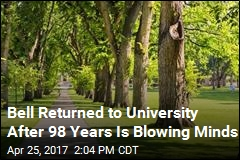 Bell Returned to University After 98 Years Is Blowing Minds