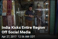 India Blocks Region's Social Media for a Month