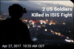 2 US Soldiers Killed in ISIS Fight
