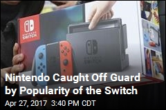 Nintendo Caught Off Guard by Popularity of the Switch