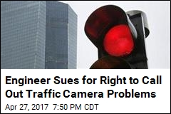 Engineer Sues for Right to Call Out Traffic Camera Problems