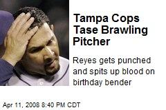 Tampa Cops Tase Brawling Pitcher