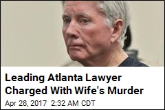 Leading Atlanta Lawyer Charged With Wife's Murder