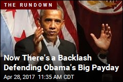Now There's a Backlash Defending Obama's Big Payday