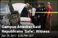 Campus Attacker Said Republicans 'Safe': Witness