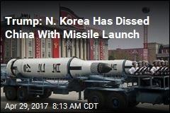 Trump Says Pyongyang Has 'Disrespected' Beijing