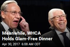 Meanwhile, WHCA Holds Glam-Free Dinner