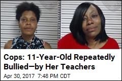 Cops: Teachers Bullied Student, Told Her to 'Kill Herself'
