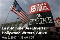 Last-Minute Deal Averts Hollywood Writers' Strike