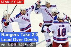 Rangers Take 2-0 Lead Over Devils