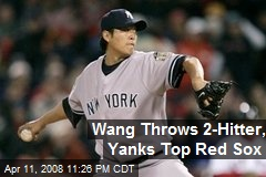 Wang Throws 2-Hitter, Yanks Top Red Sox