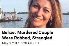 Belize: Missing Couple Strangled, Robbed