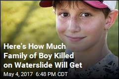 Family of Boy Killed on Waterslide to Receive $20M