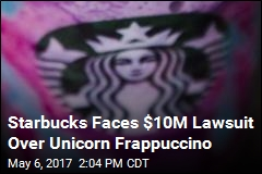 Starbucks Faces $10M Lawsuit Over Unicorn Frappuccino