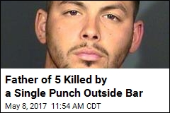 Father of 5 Killed by a Single Punch Outside Bar