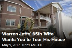 Warren Jeffs' 65th 'Wife' Wants You to Tour His House
