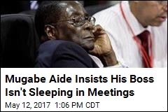 Mugabe Aide: He's Not Sleeping, His Eyes Are Sensitive