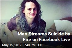 Streaming Live on Facebook, Man Fatally Sets Himself Aflame
