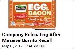 Company Relocating After Massive Burrito Recall