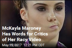 McKayla Maroney Not Impressed With Critics of Racy Video