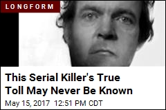 This Serial Killer's True Toll May Never Be Known